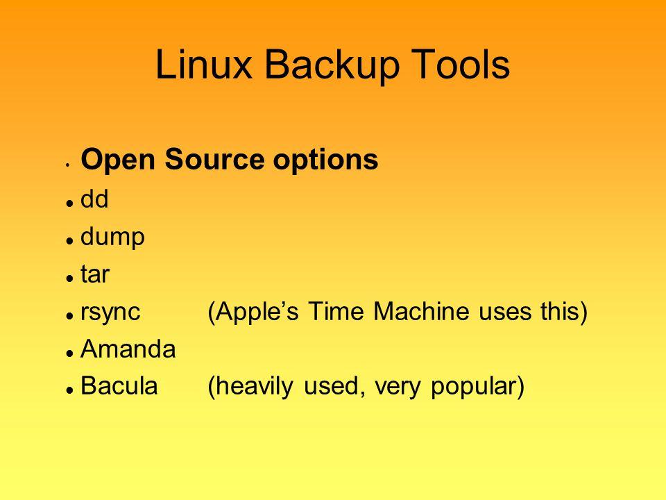 Linux Backup Tools Open Source options dd dump tar