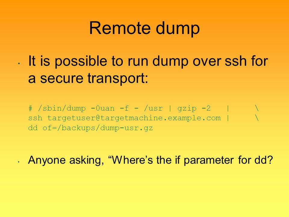 Remote dump