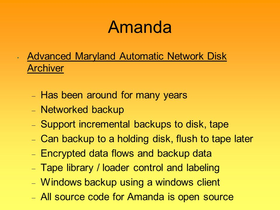 Amanda Advanced Maryland Automatic Network Disk Archiver