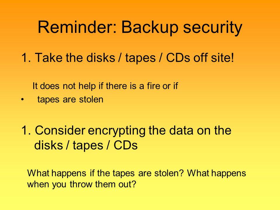 Reminder: Backup security