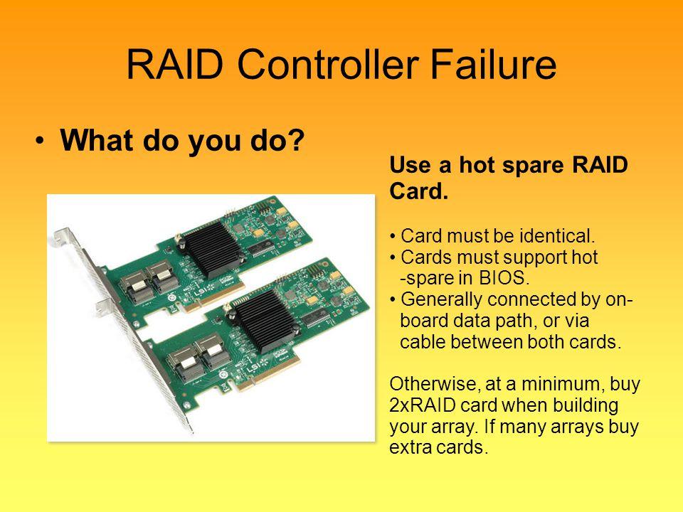RAID Controller Failure