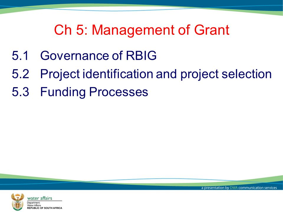 Ch 5: Management of Grant
