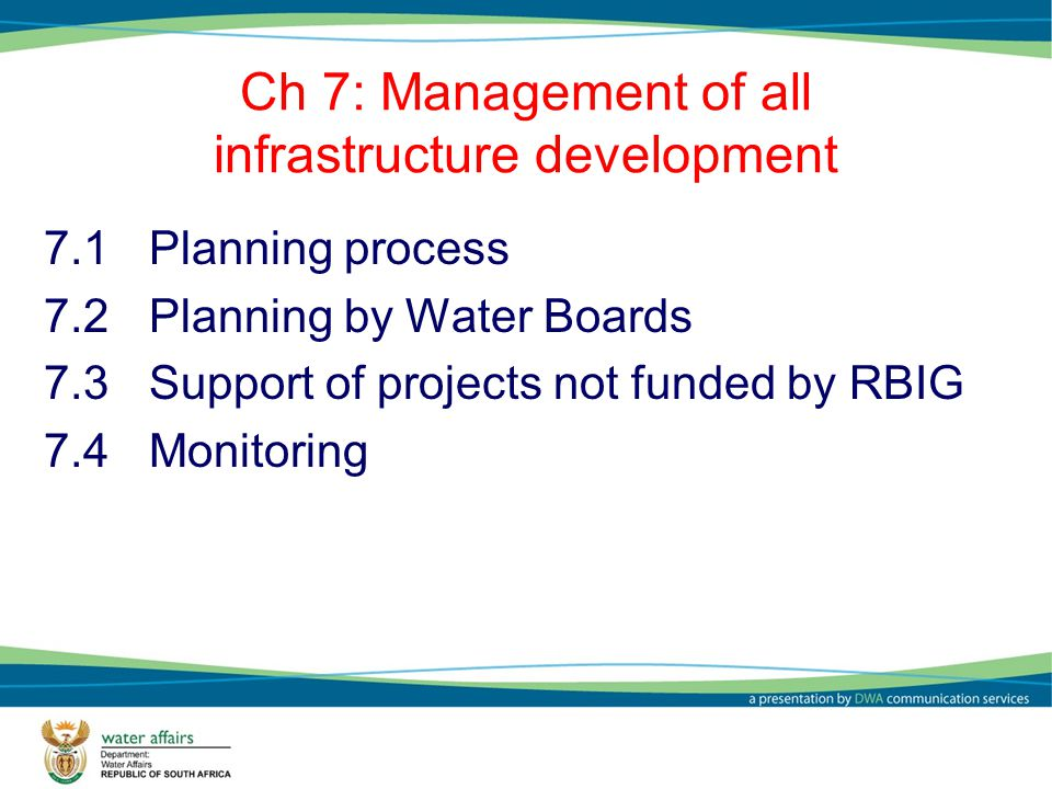 Ch 7: Management of all infrastructure development