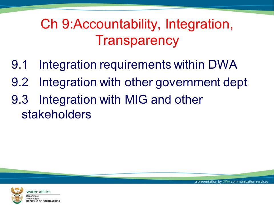 Ch 9:Accountability, Integration, Transparency