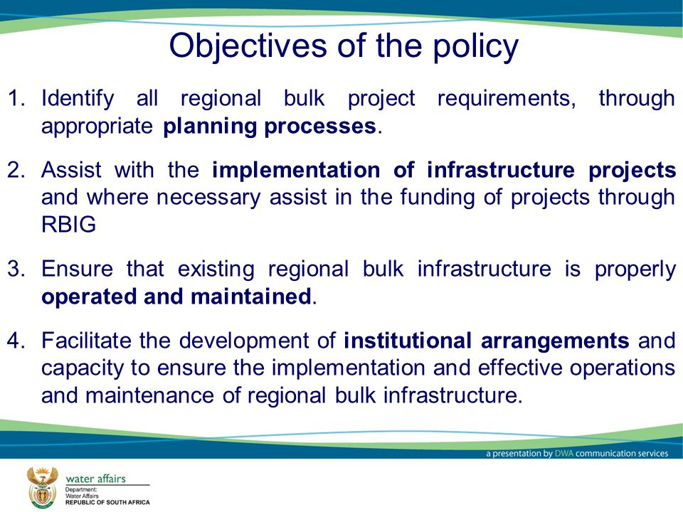 Objectives of the policy