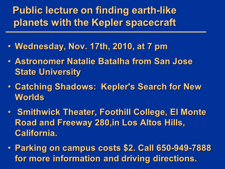 Public lecture on finding earth-like planets with the Kepler spacecraft
