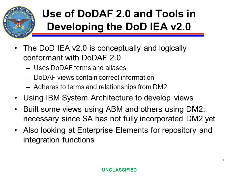 Use of DoDAF 2.0 and Tools in Developing the DoD IEA v2.0