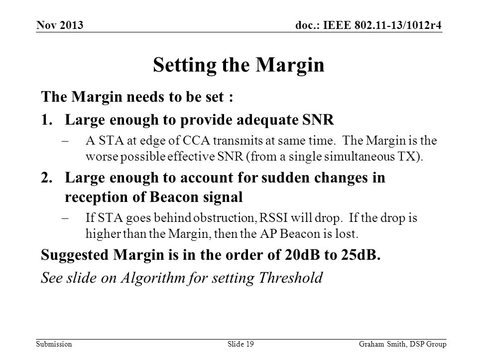 Setting the Margin The Margin needs to be set :