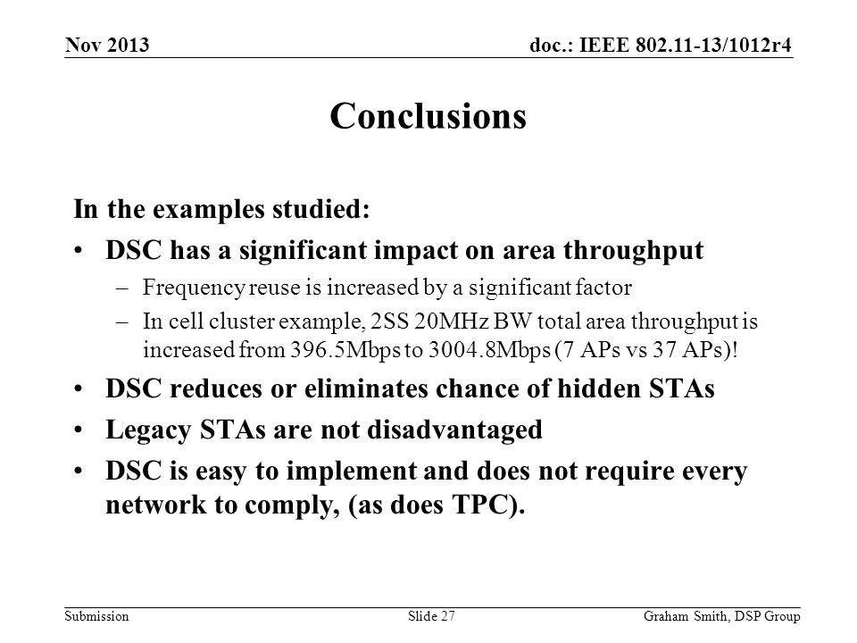Conclusions In the examples studied: