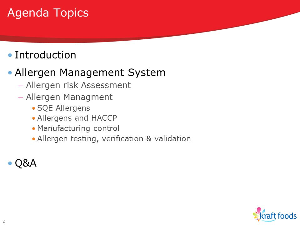 Agenda Topics Introduction Allergen Management System Q&A