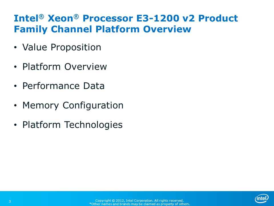 Intel® Xeon® Processor E3-1200 v2 Product Family Channel Platform Overview