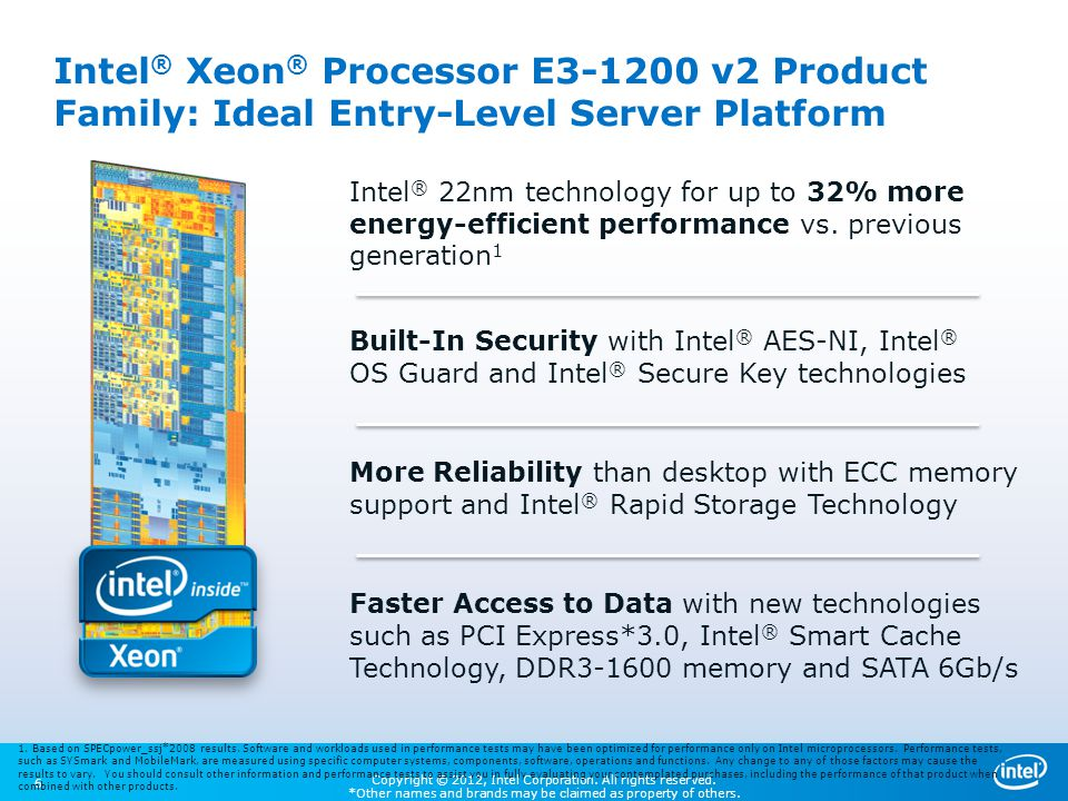 Intel® Xeon® Processor E3-1200 v2 Product Family: Ideal Entry-Level Server Platform