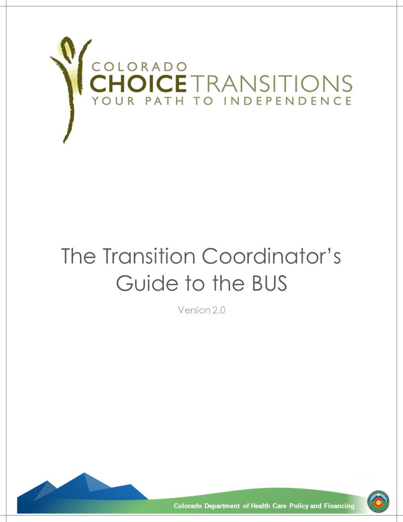 The Transition Coordinator's Guide to the BUS