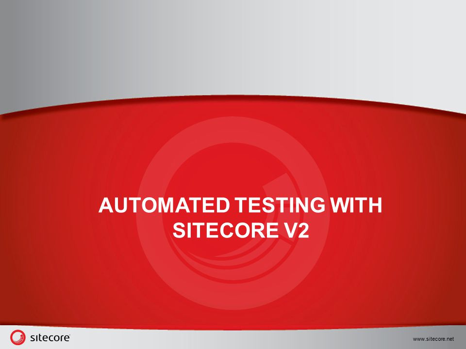 Automated Testing with Sitecore V2
