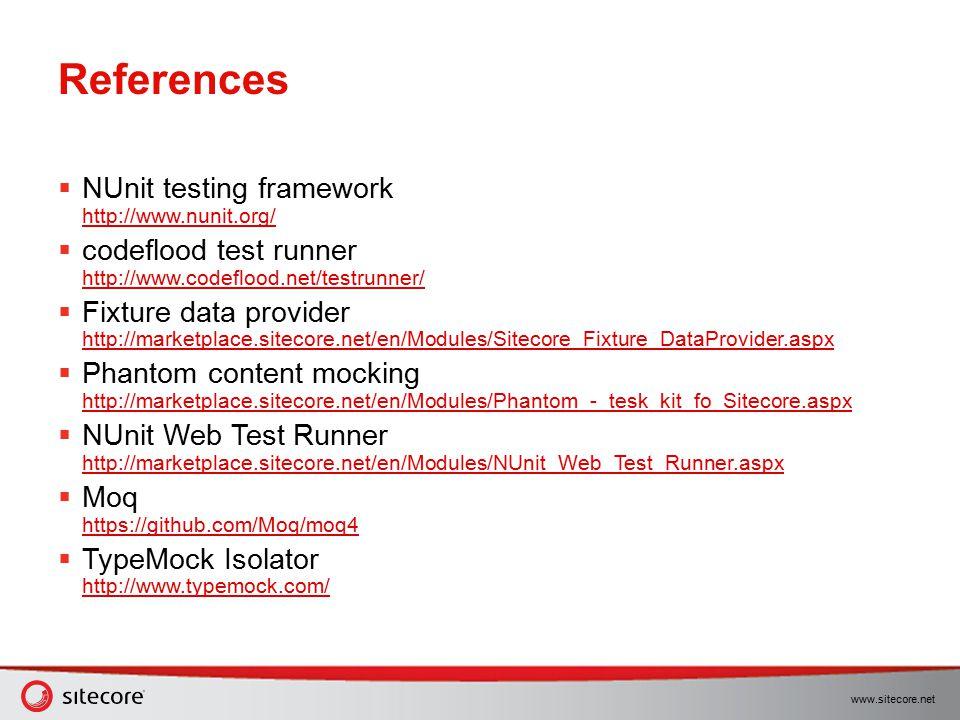 References NUnit testing framework http://www.nunit.org/