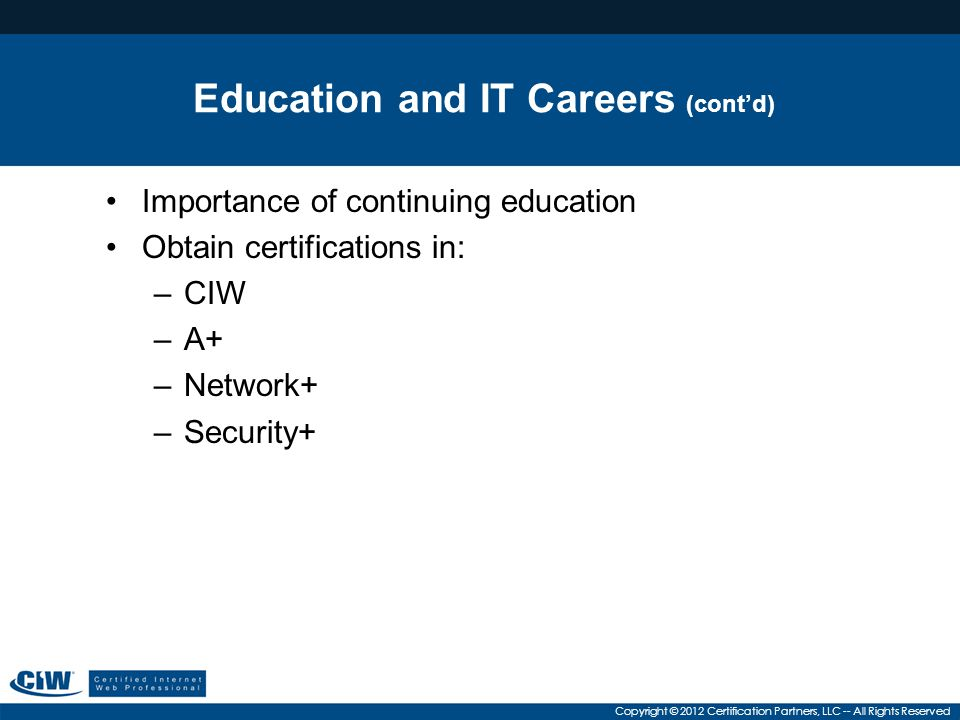 Education and IT Careers (cont'd)