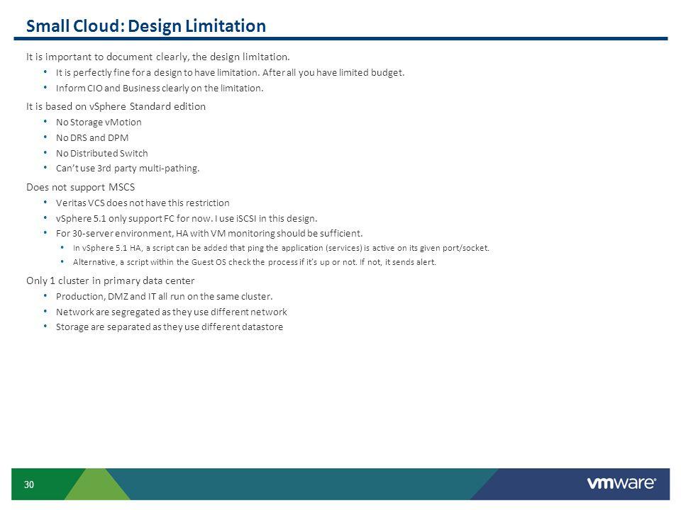 Small Cloud: Design Limitation