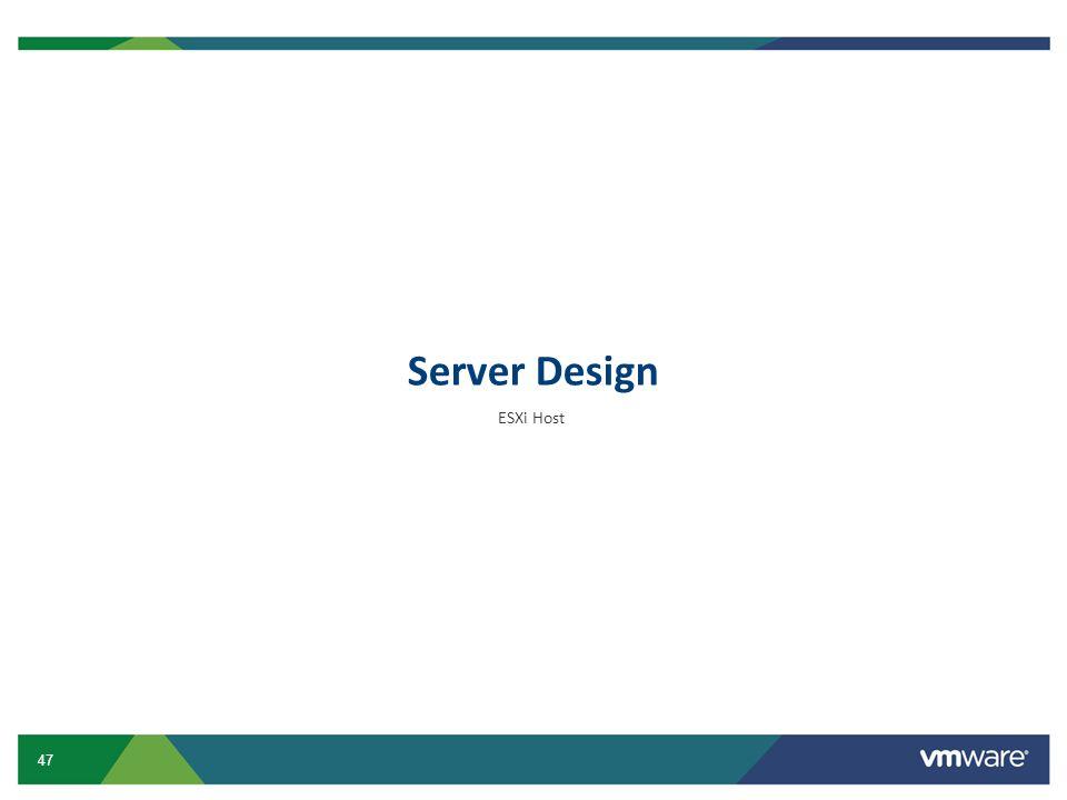 Server Design ESXi Host