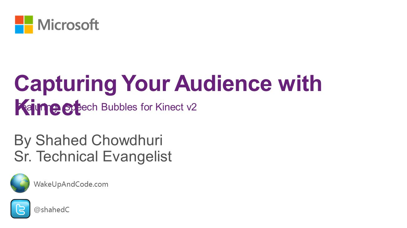 Capturing Your Audience with Kinect