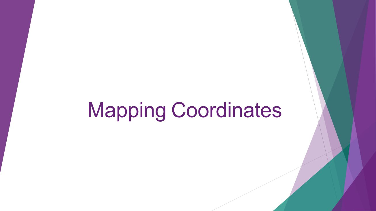 Mapping Coordinates 4/11/2017