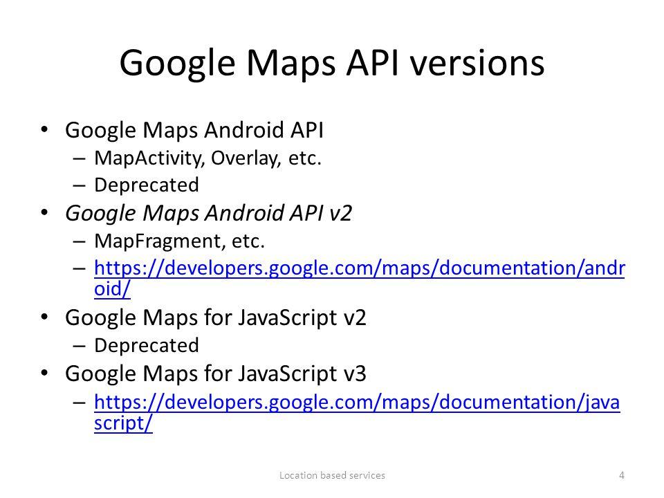 Google Maps API versions