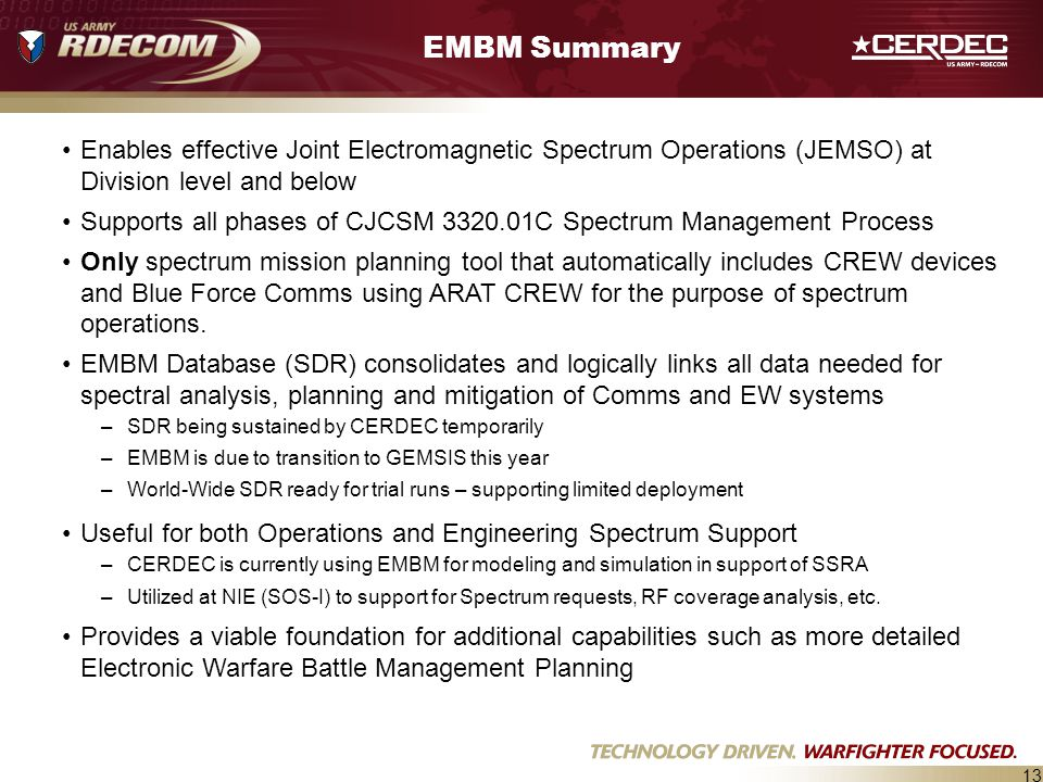 EMBM Summary Enables effective Joint Electromagnetic Spectrum Operations (JEMSO) at Division level and below.