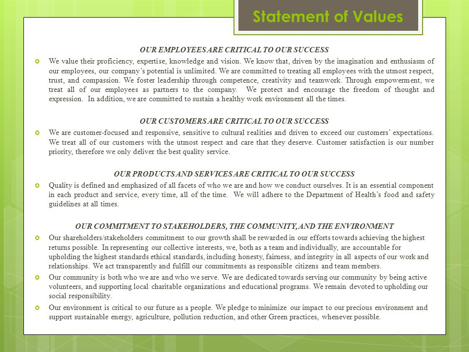 Statement of Values OUR EMPLOYEES ARE CRITICAL TO OUR SUCCESS