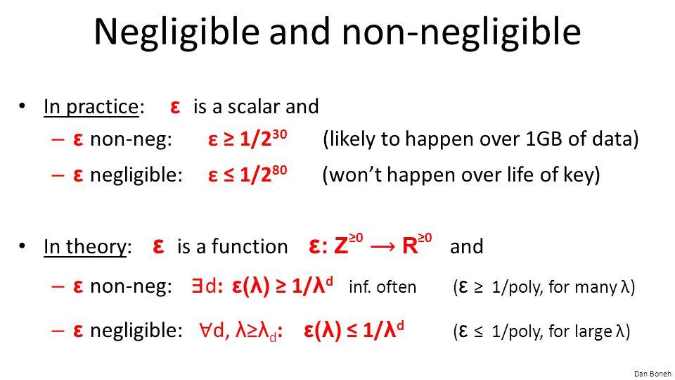 Negligible and non-negligible