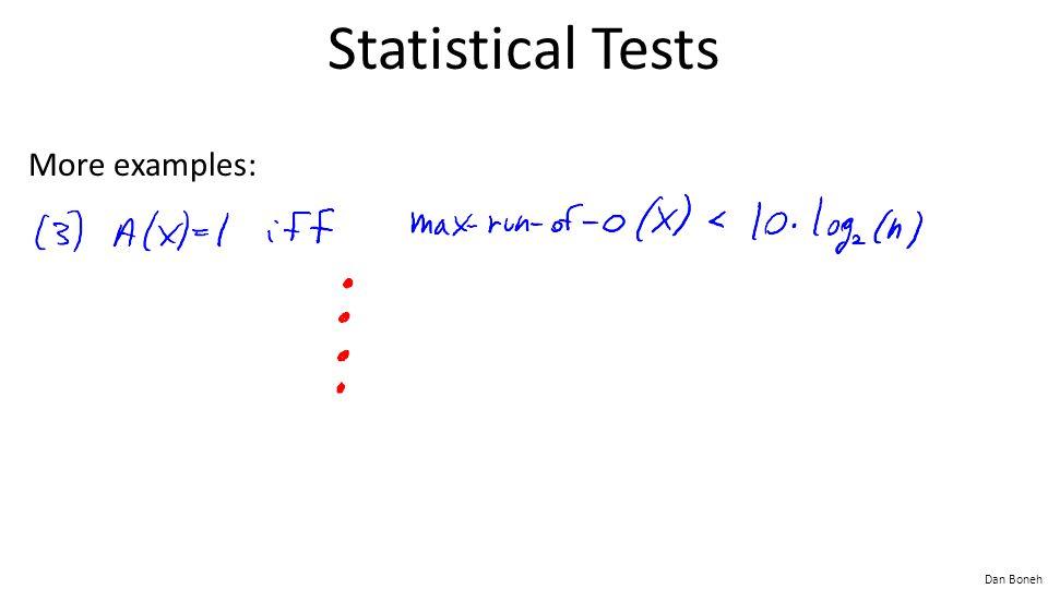Statistical Tests More examples: Run length < log n