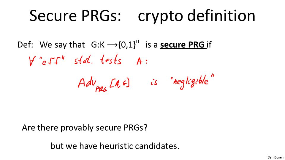 Secure PRGs: crypto definition
