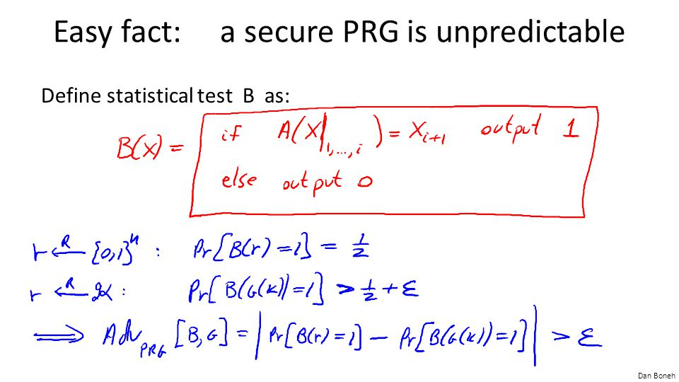 Easy fact: a secure PRG is unpredictable
