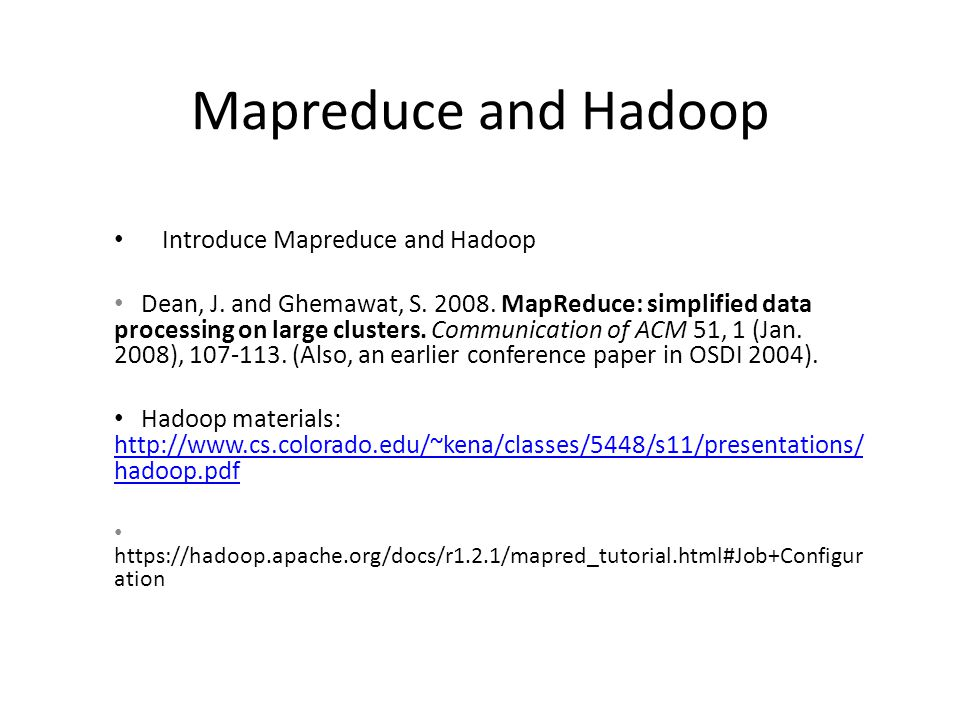 Mapreduce and Hadoop Introduce Mapreduce and Hadoop