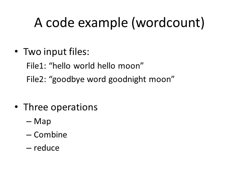 A code example (wordcount)