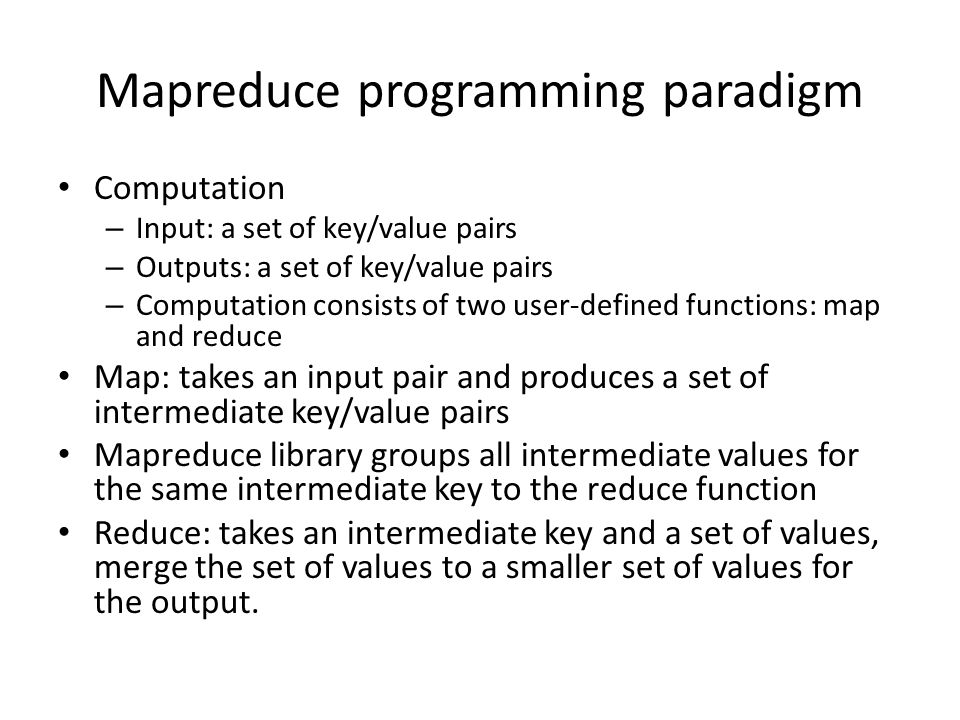 Mapreduce programming paradigm