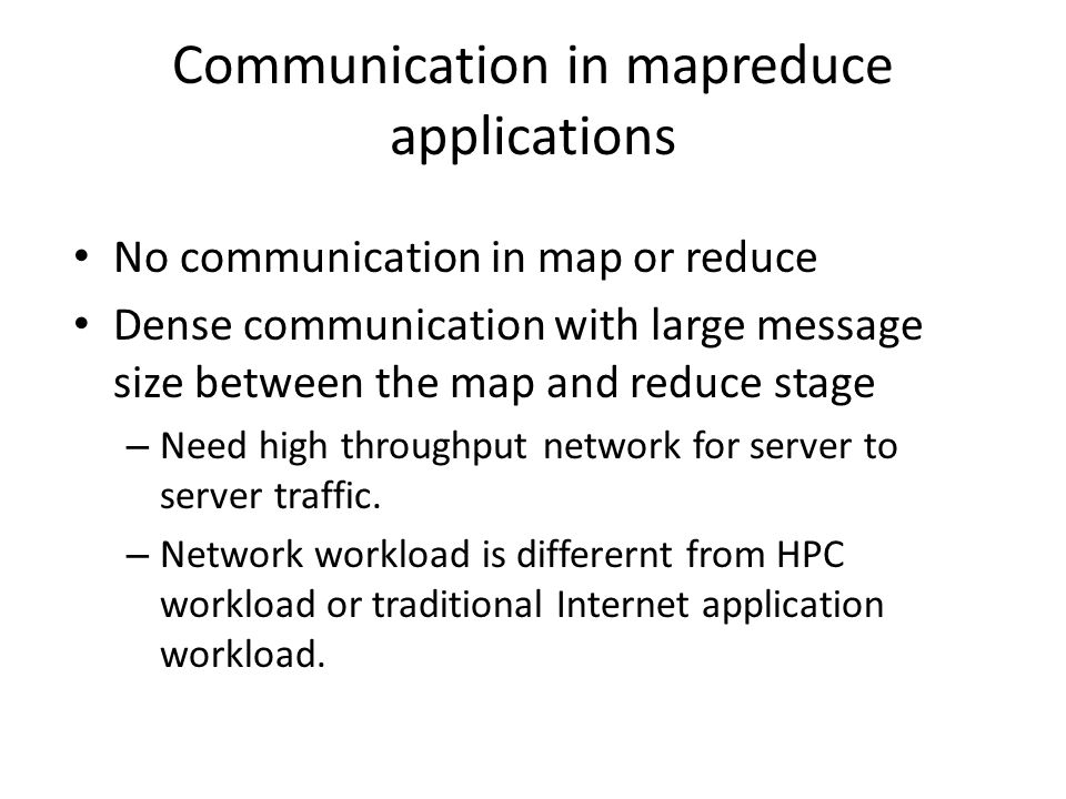 Communication in mapreduce applications