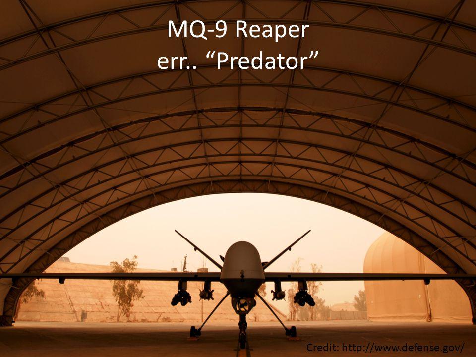 MQ-9 Reaper err.. Predator