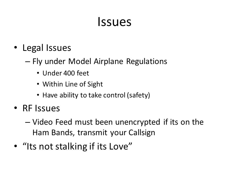 Issues Legal Issues RF Issues Its not stalking if its Love