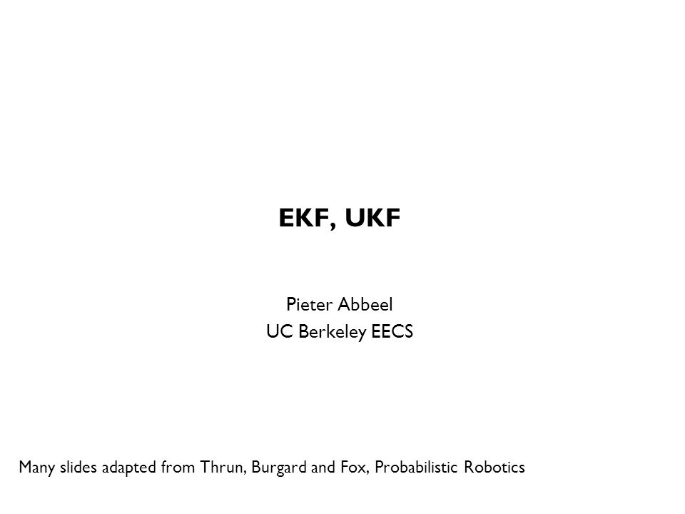EKF, UKF TexPoint fonts used in EMF.