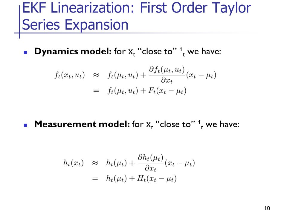 EKF Linearization: First Order Taylor Series Expansion