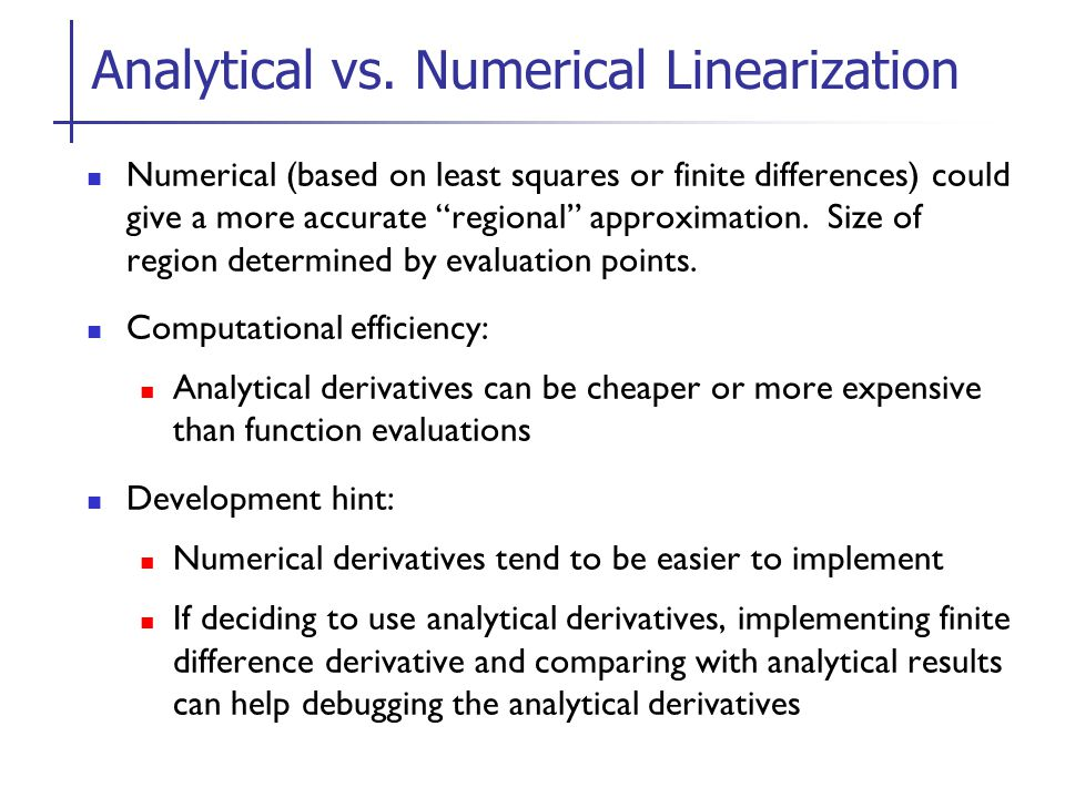 Analytical vs. Numerical Linearization