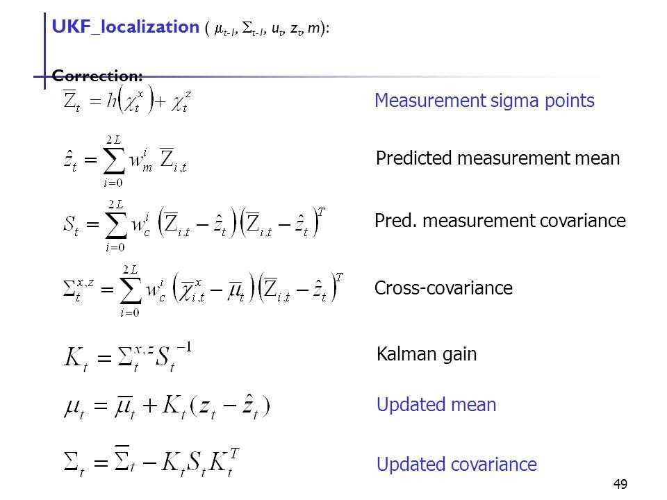 UKF_localization ( mt-1, St-1, ut, zt, m):