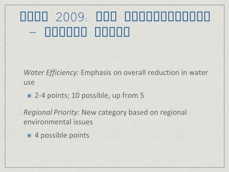 LEED 2009: New Construction – Medium Gains