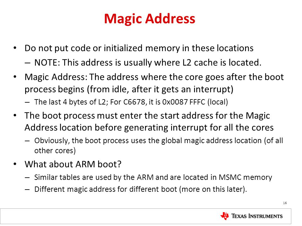 Magic Address Do not put code or initialized memory in these locations