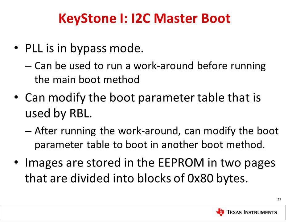 KeyStone I: I2C Master Boot