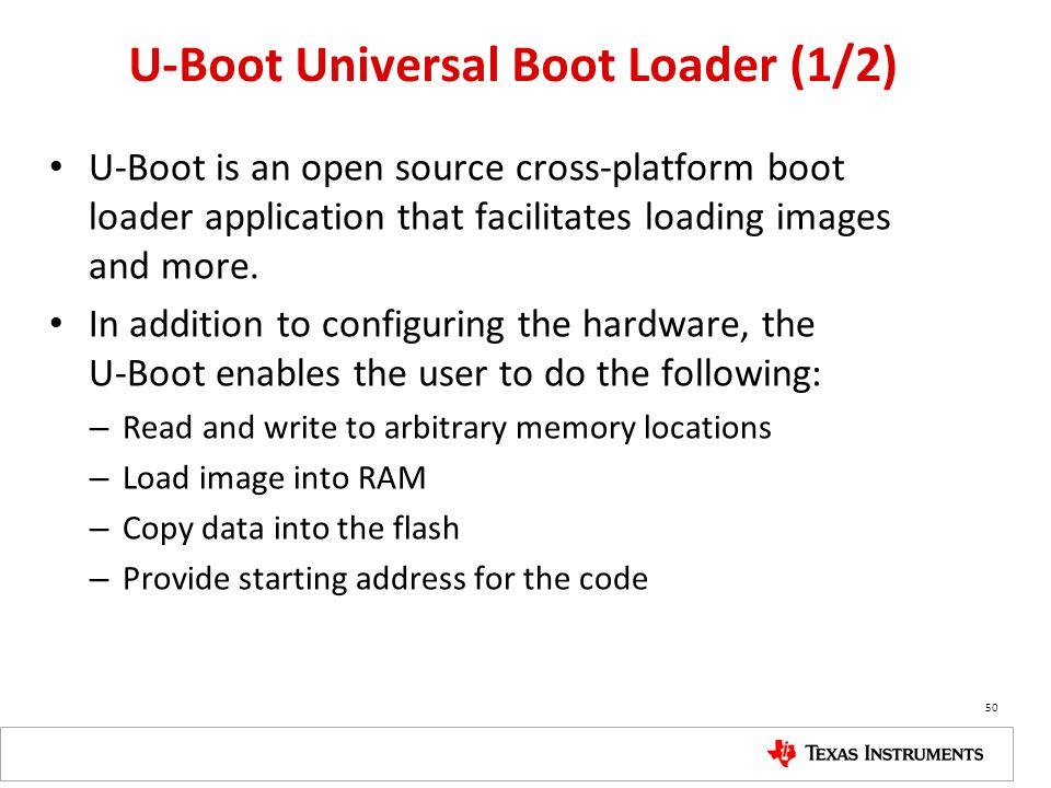 U-Boot Universal Boot Loader (1/2)