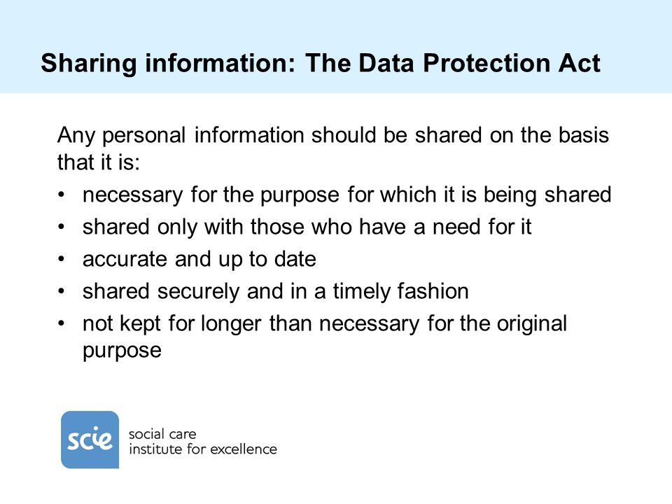 Sharing information: The Data Protection Act