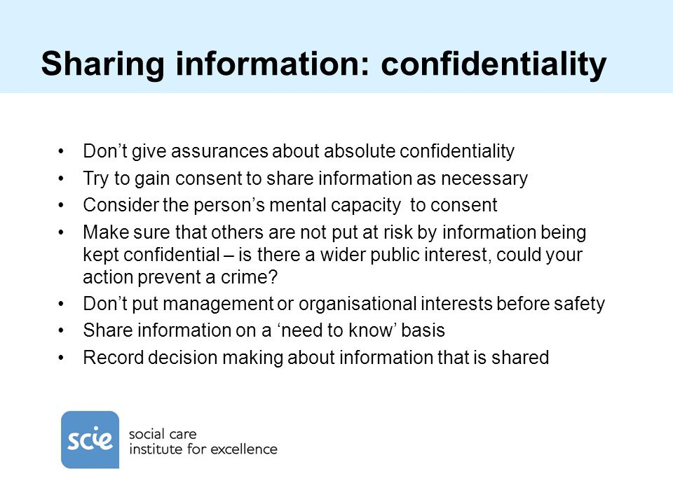 Sharing information: confidentiality