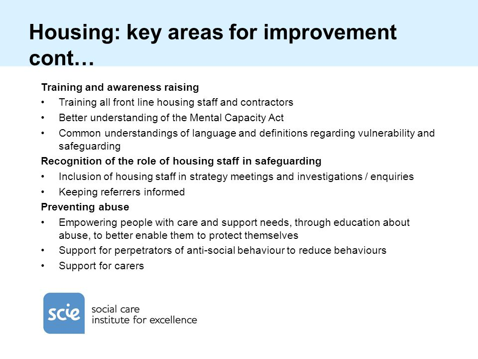 Housing: key areas for improvement cont…