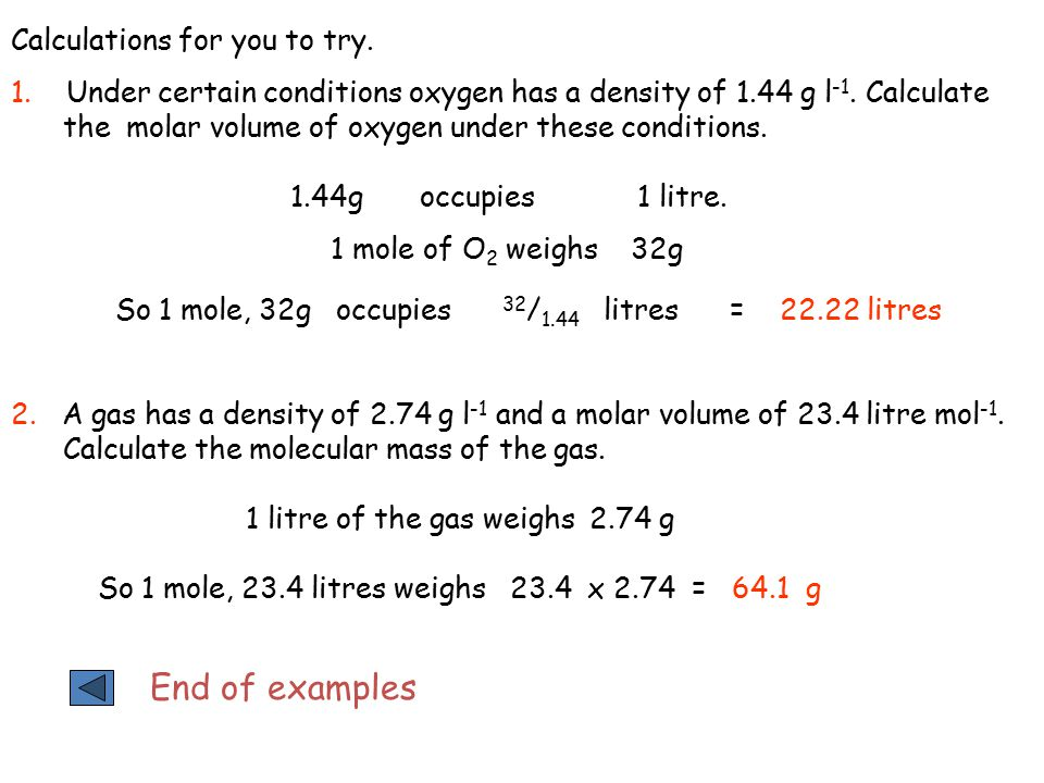 End of examples Calculations for you to try.