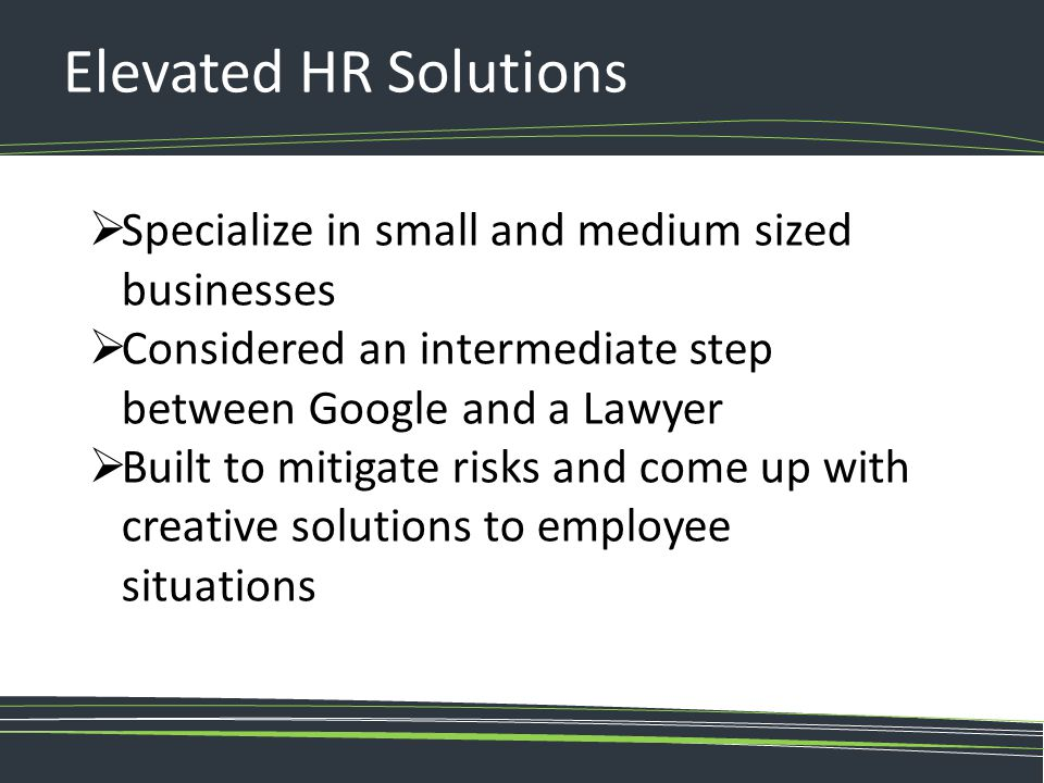 Elevated HR Solutions Specialize in small and medium sized businesses
